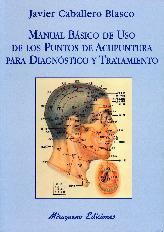 Portada del libro 9788478132447 Manual Basico de Uso de los Puntos de Acupuntura para Diagnostico y Tratamiento