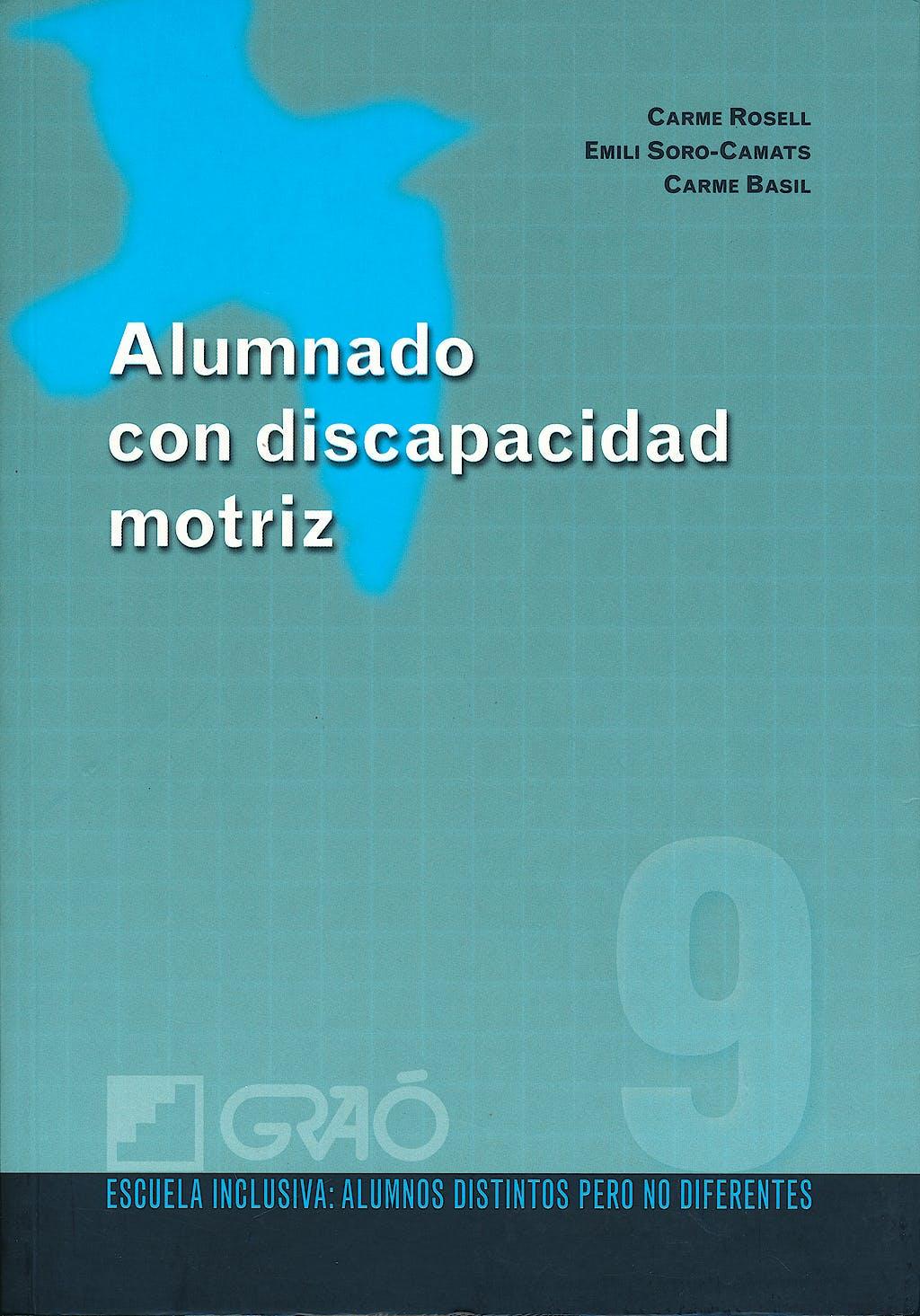 Portada del libro 9788478279852 Alumnado con Discapacidad Motriz