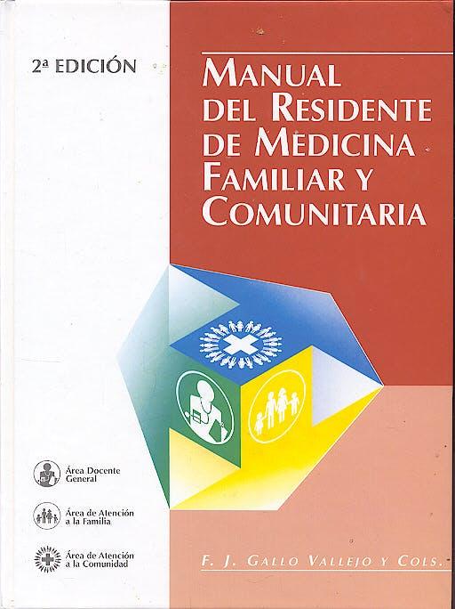 Portada del libro 9788478671267 Manual del Residente de Medicina Familiar y Comunitaria