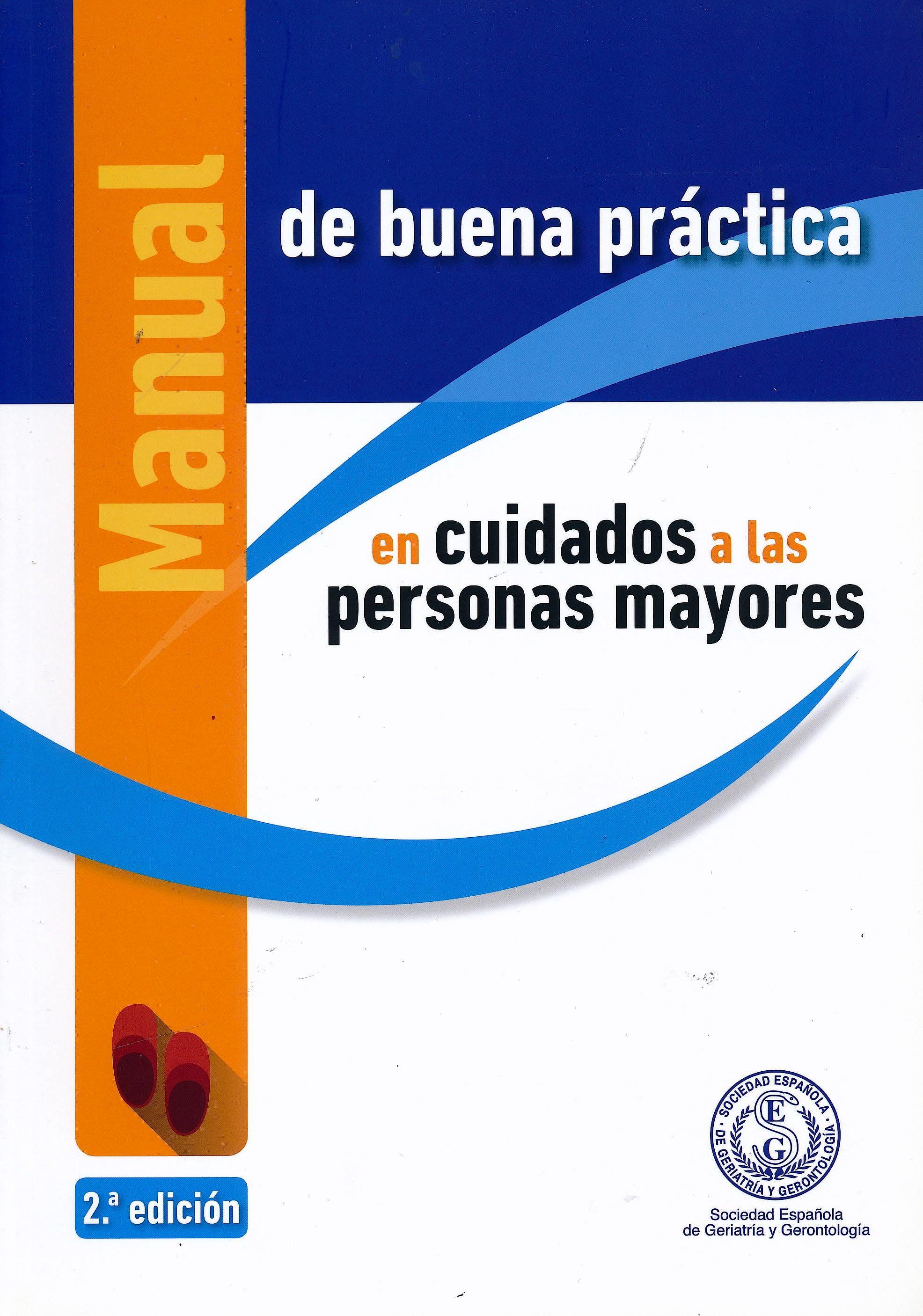 Portada del libro 9788478673346 Manual de Buena Práctica en Cuidados a las Personas Mayores