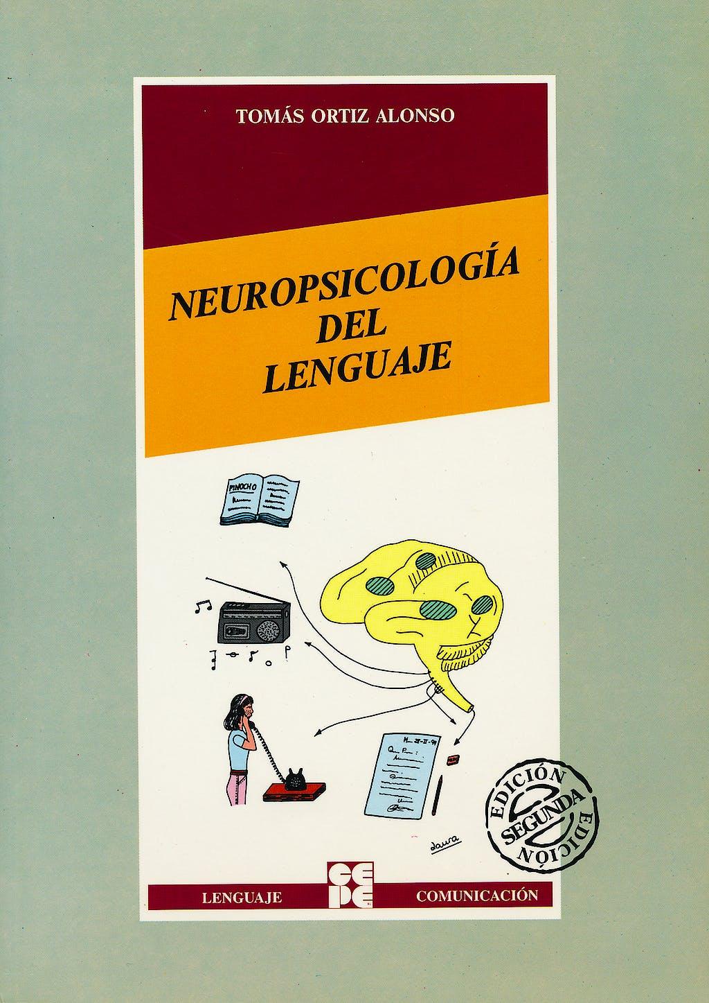 Portada del libro 9788478691913 Neuropsicologia del Lenguaje