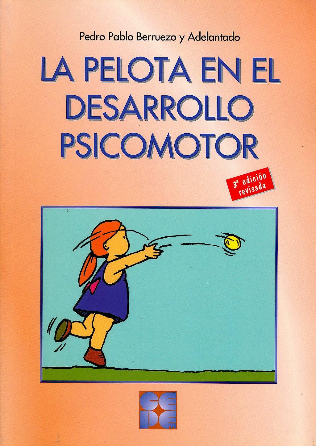 Portada del libro 9788478692064 La Pelota en el Desarrollo Psicomotor