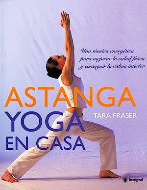 Portada del libro 9788478713912 Astanga Yoga en Casa