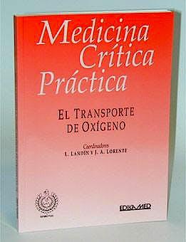 Portada del libro 9788478772735 Medicina Critica Practica. el Transporte de Oxigeno