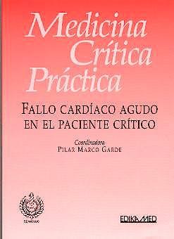 Portada del libro 9788478772940 Medicina Critica Practica. Fallo Cardiaco Agudo en el Paciente Critico