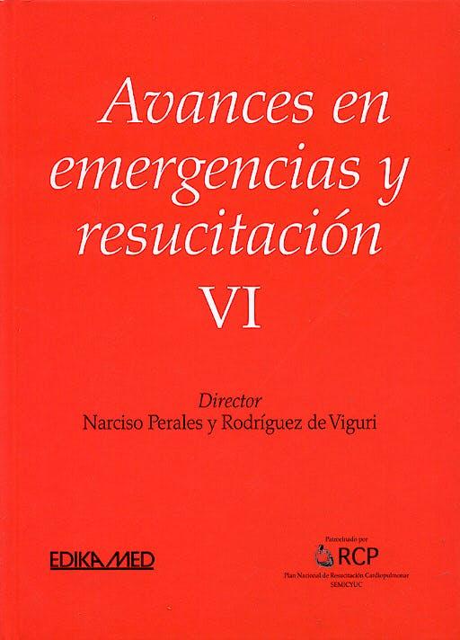 Portada del libro 9788478773640 Avances en Emergencias y Resucitacion VI