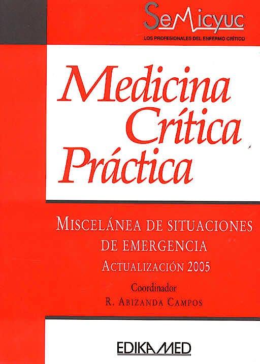 Portada del libro 9788478773916 Miscelanea de Situaciones de Emergencia Actualizacion 2005 (Medicina Critica Practica)