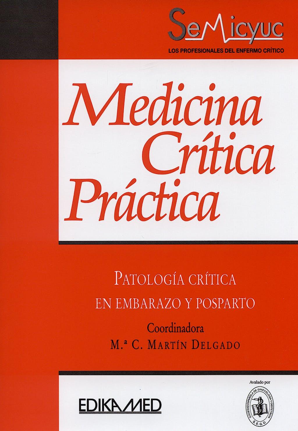 Portada del libro 9788478774401 Medicina Critica Practica. Patologia Critica en Embarazo y Posparto