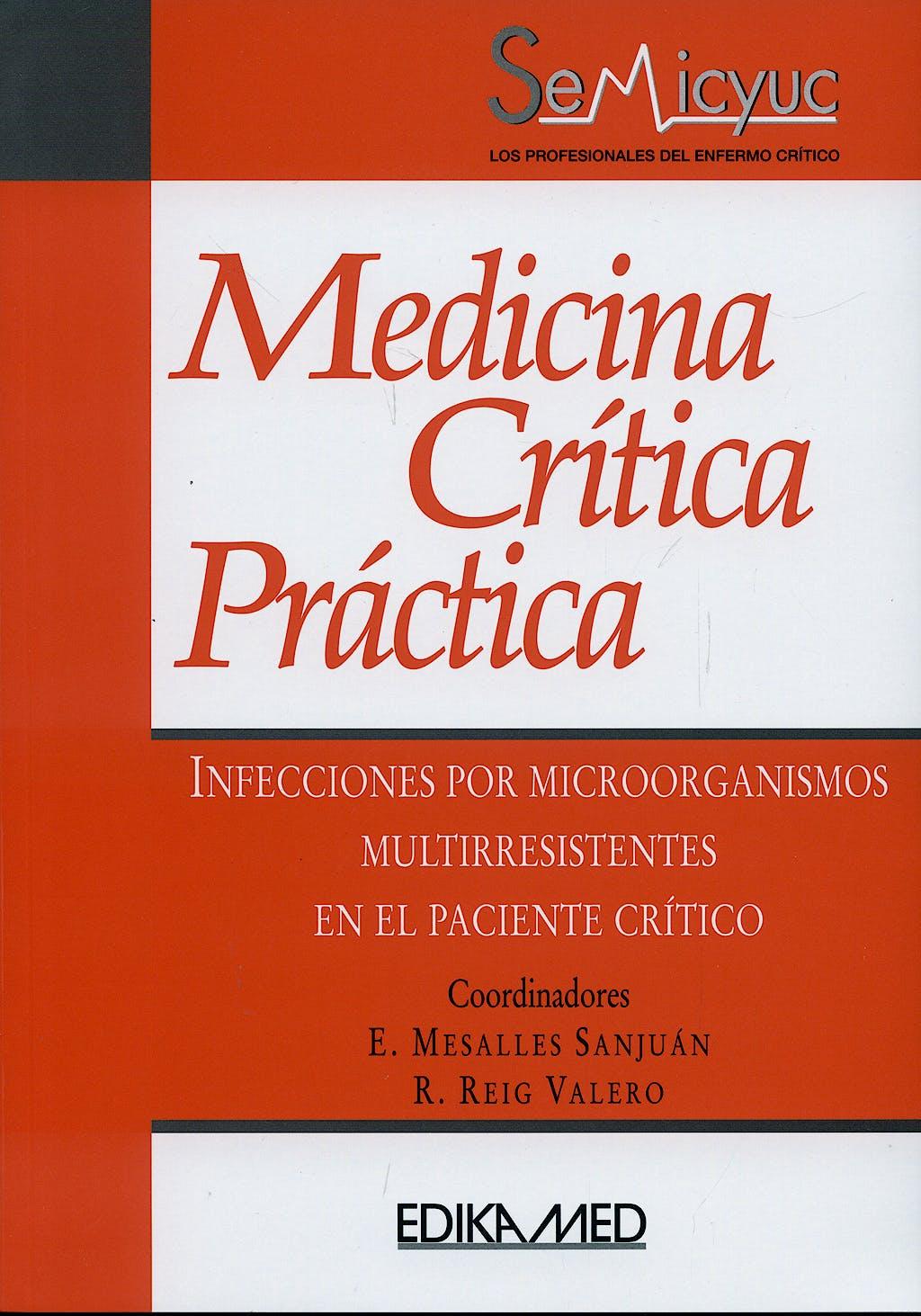 Portada del libro 9788478774890 Medicina Critica Practica. Infecciones por Microorganismos Multirresistentes en el Paciente Critico