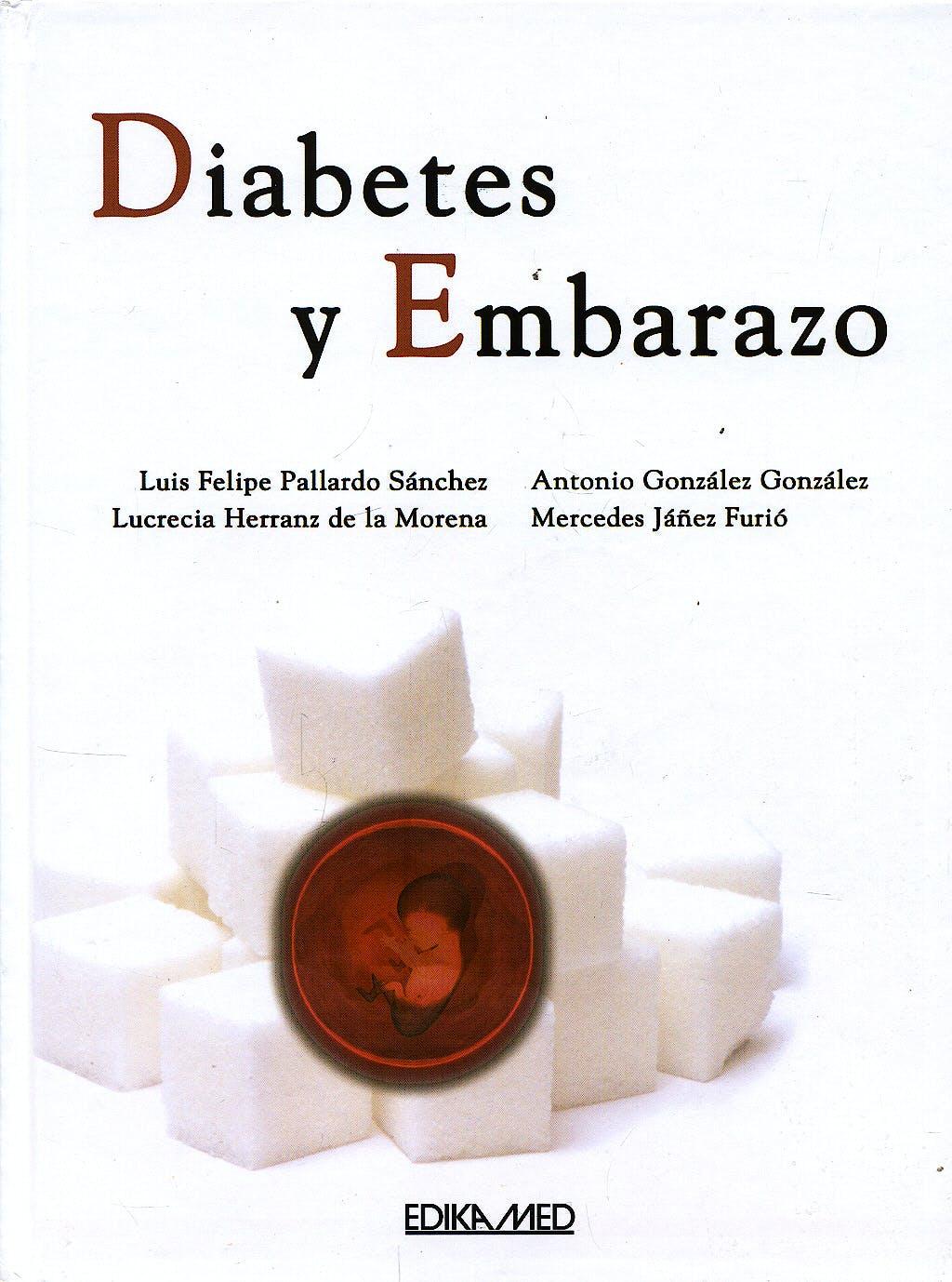Portada del libro 9788478775316 Diabetes y Embarazo