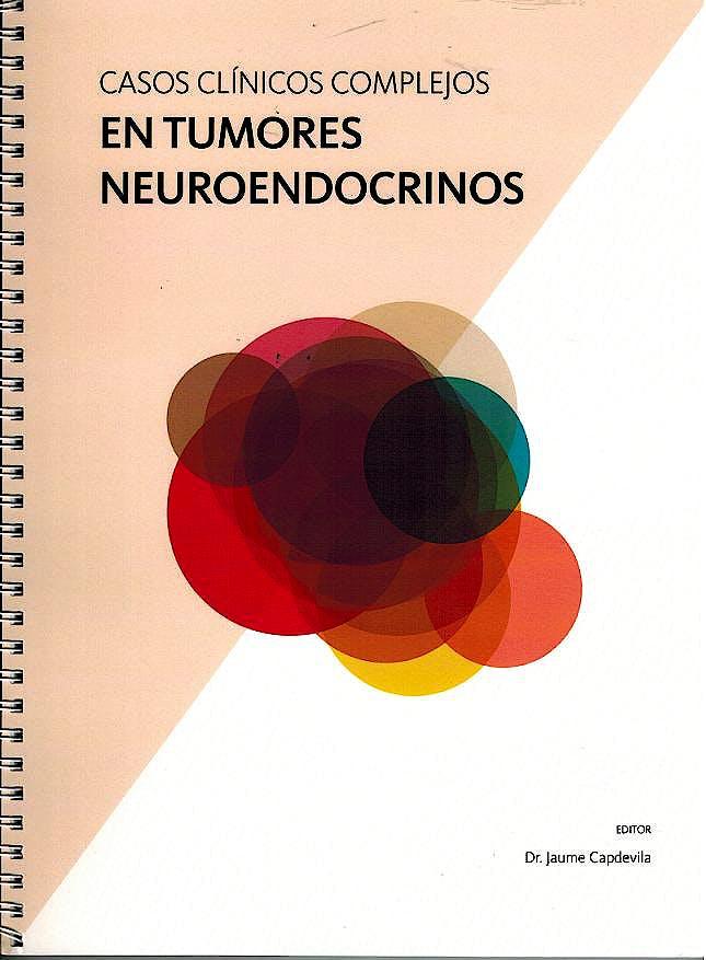 Portada del libro 9788478778362 Casos Clínicos Complejos en Tumores Neuroendocrinos
