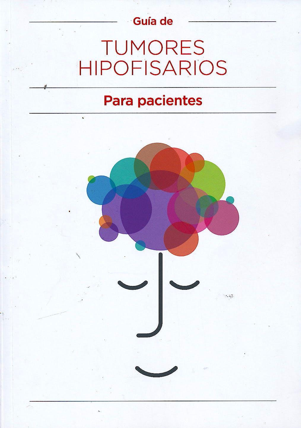 Portada del libro 9788478779079 Guía de Tumores Hipofisarios para Pacientes