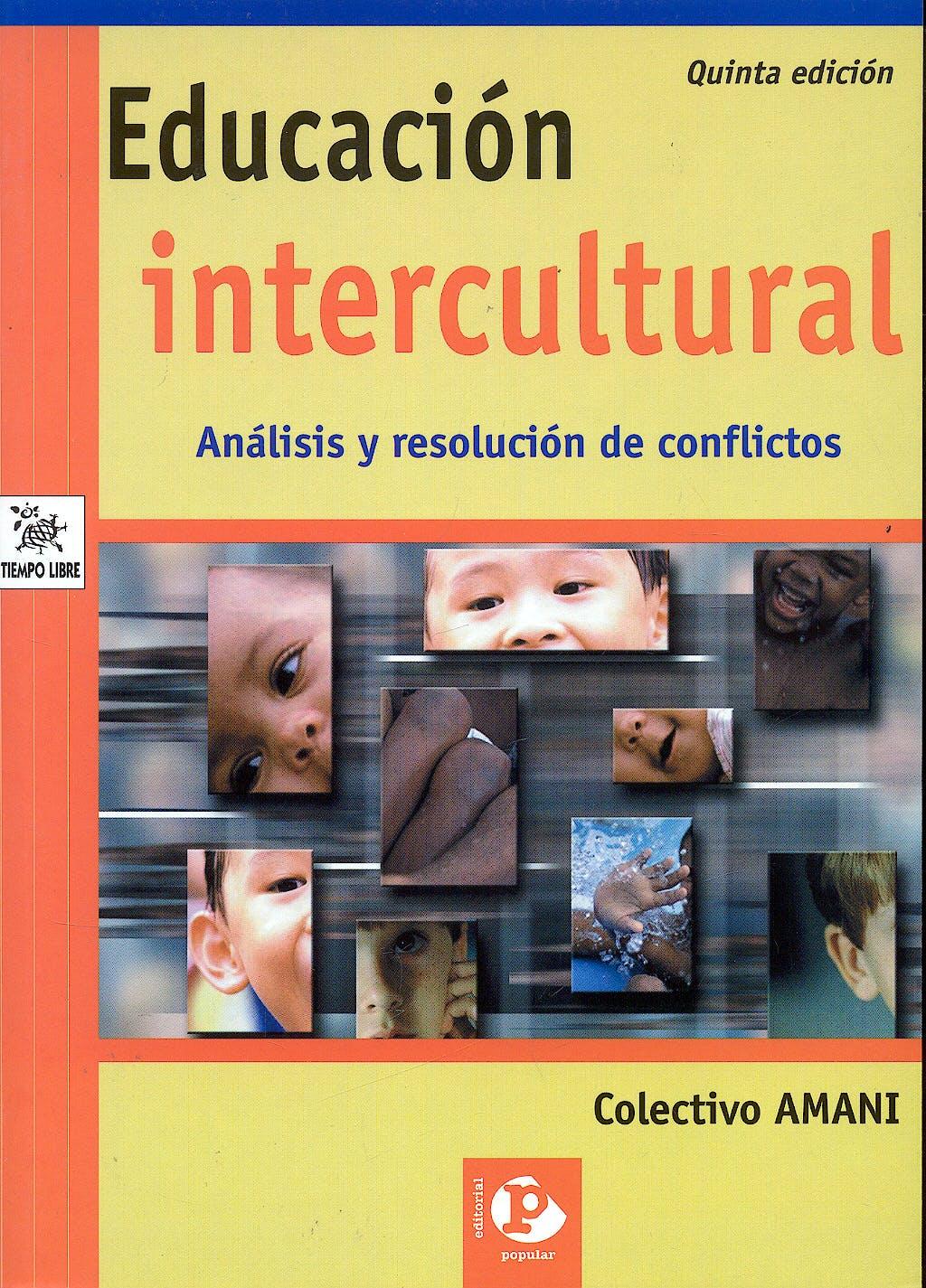 Portada del libro 9788478841295 Educación Intercultural. Análisis y Resolución de Conflictos
