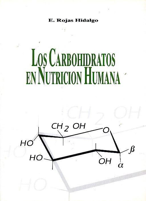 Portada del libro 9788478850532 Los Carbohidratos en Nutricion Humana