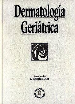 Portada del libro 9788478851287 Dermatologia Geriatrica