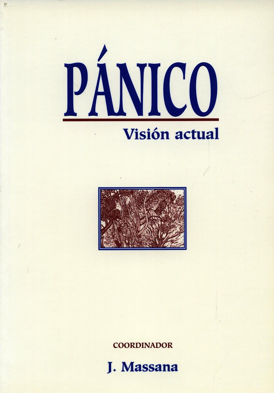 Portada del libro 9788478851362 Pánico. Visión Actual