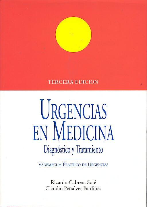 Portada del libro 9788478852055 Urgencias en Medicina. Diagnostico y Tratamiento. Vademecum Practico de Urgencias