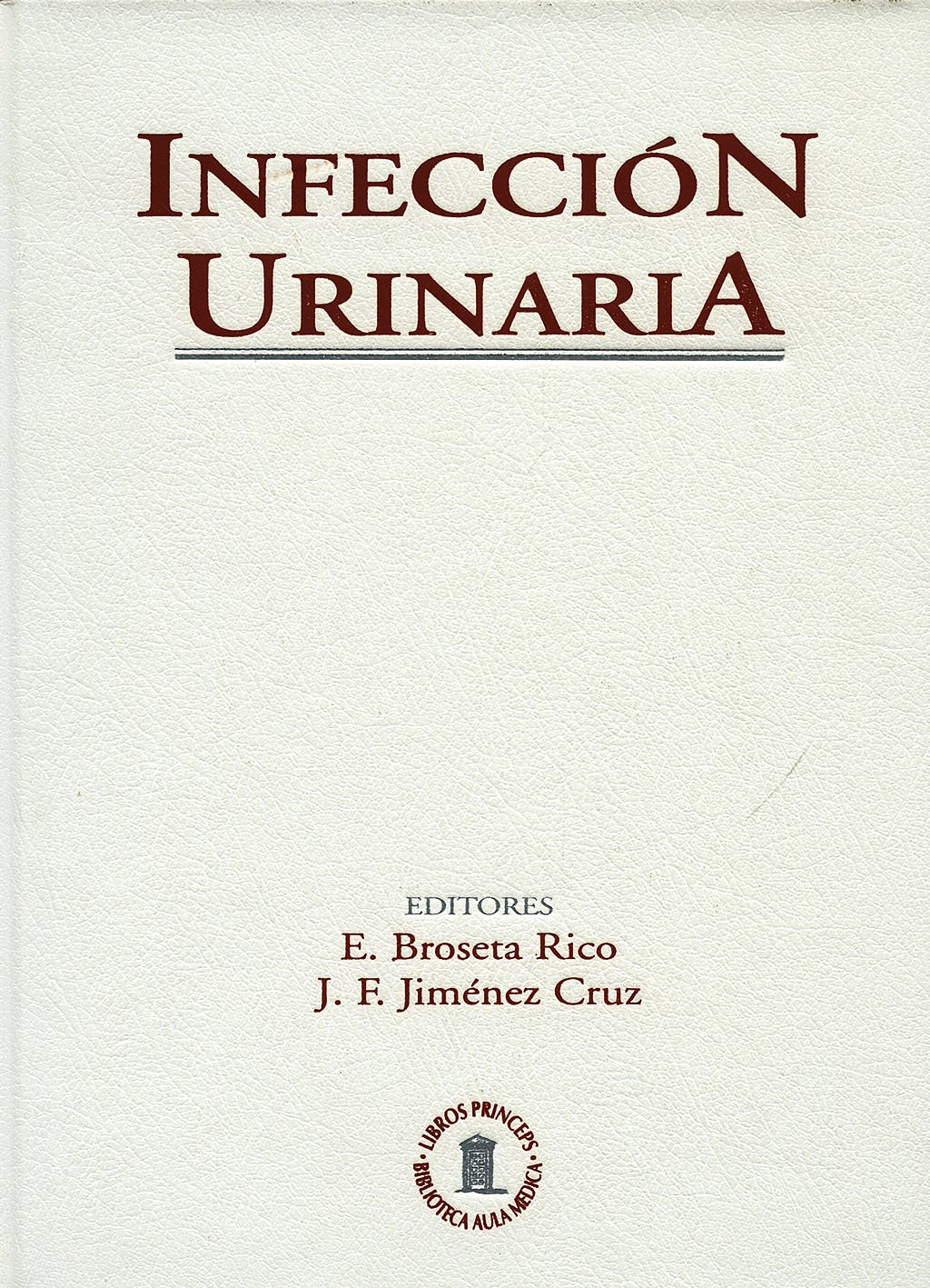 Portada del libro 9788478852116 Infeccion Urinaria