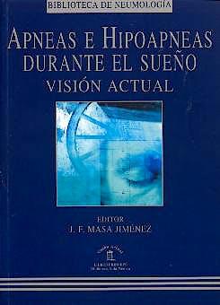 Portada del libro 9788478852598 Apneas e Hipoapneas durante el Sueño. Vision Actual