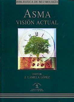 Portada del libro 9788478852604 Asma. Visión Actual