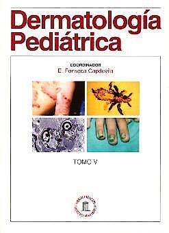 Portada del libro 9788478853298 Dermatología Pediátrica, Tomo V