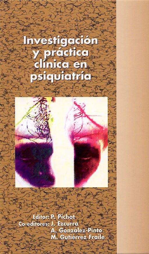 Portada del libro 9788478853526 Investigación y Práctica Clínica en Psiquiatría