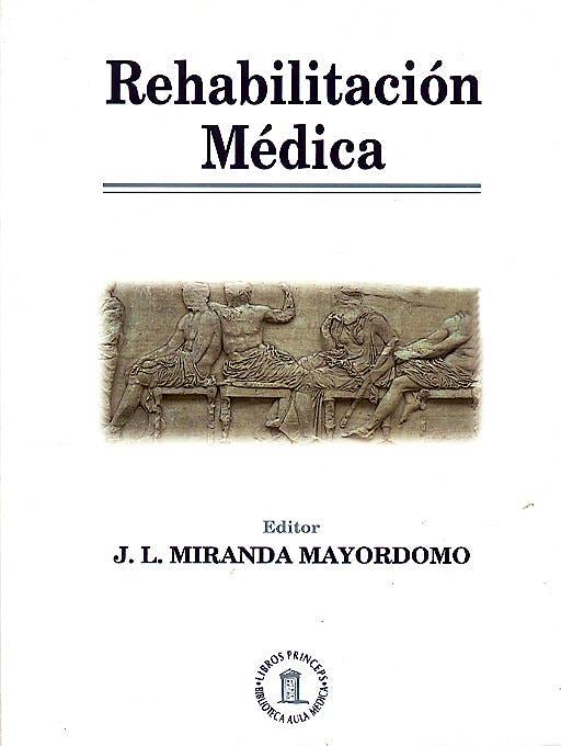Portada del libro 9788478853762 Rehabilitación Medica