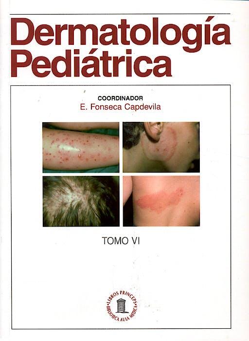 Portada del libro 9788478853939 Dermatología Pediátrica, Tomo VI