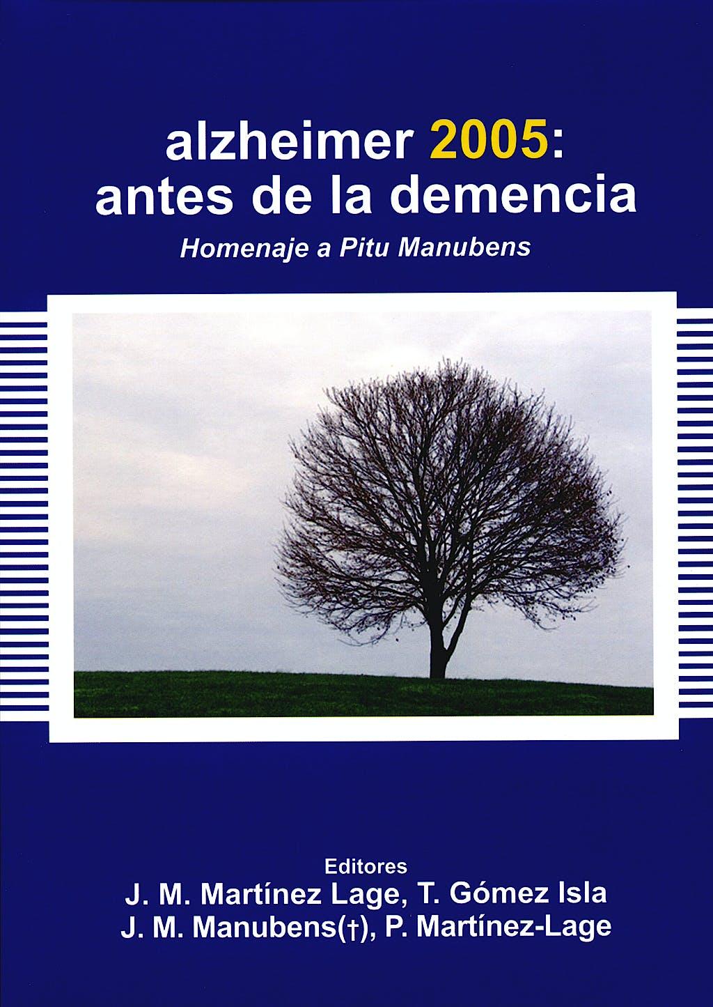 Portada del libro 9788478854004 Alzheimer 2005: Antes de la Demencia