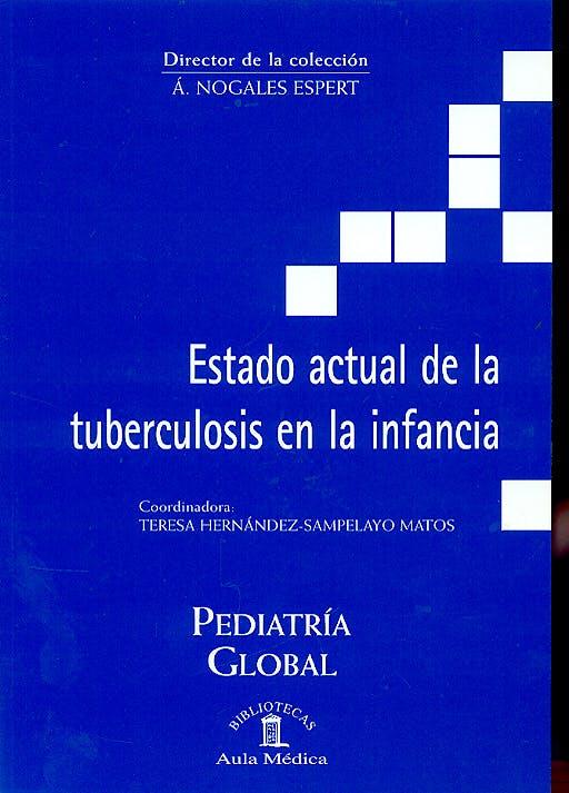 Portada del libro 9788478854059 Estado Actual de la Tuberculosis en la Infancia