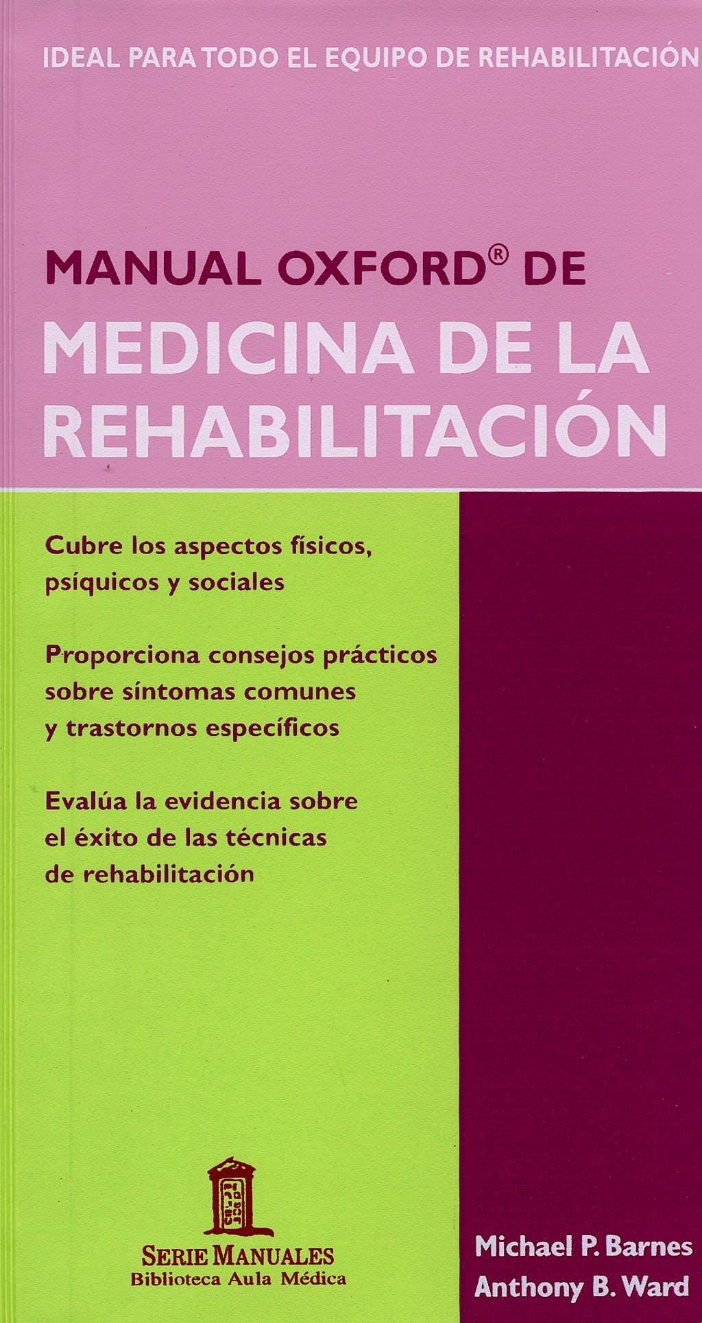 Portada del libro 9788478854103 Manual Oxford de Medicina de la Rehabilitación