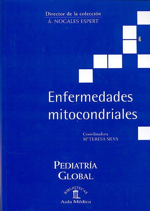 Portada del libro 9788478854127 Enfermedades Mitocondriales