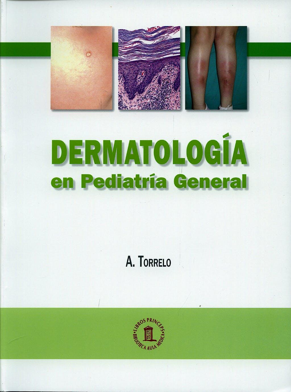 Portada del libro 9788478854370 Dermatología en Pediatría General