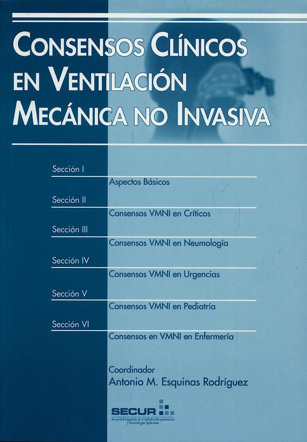 Portada del libro 9788478854493 Consensos Clínicos en Ventilación Mecánica no Invasiva