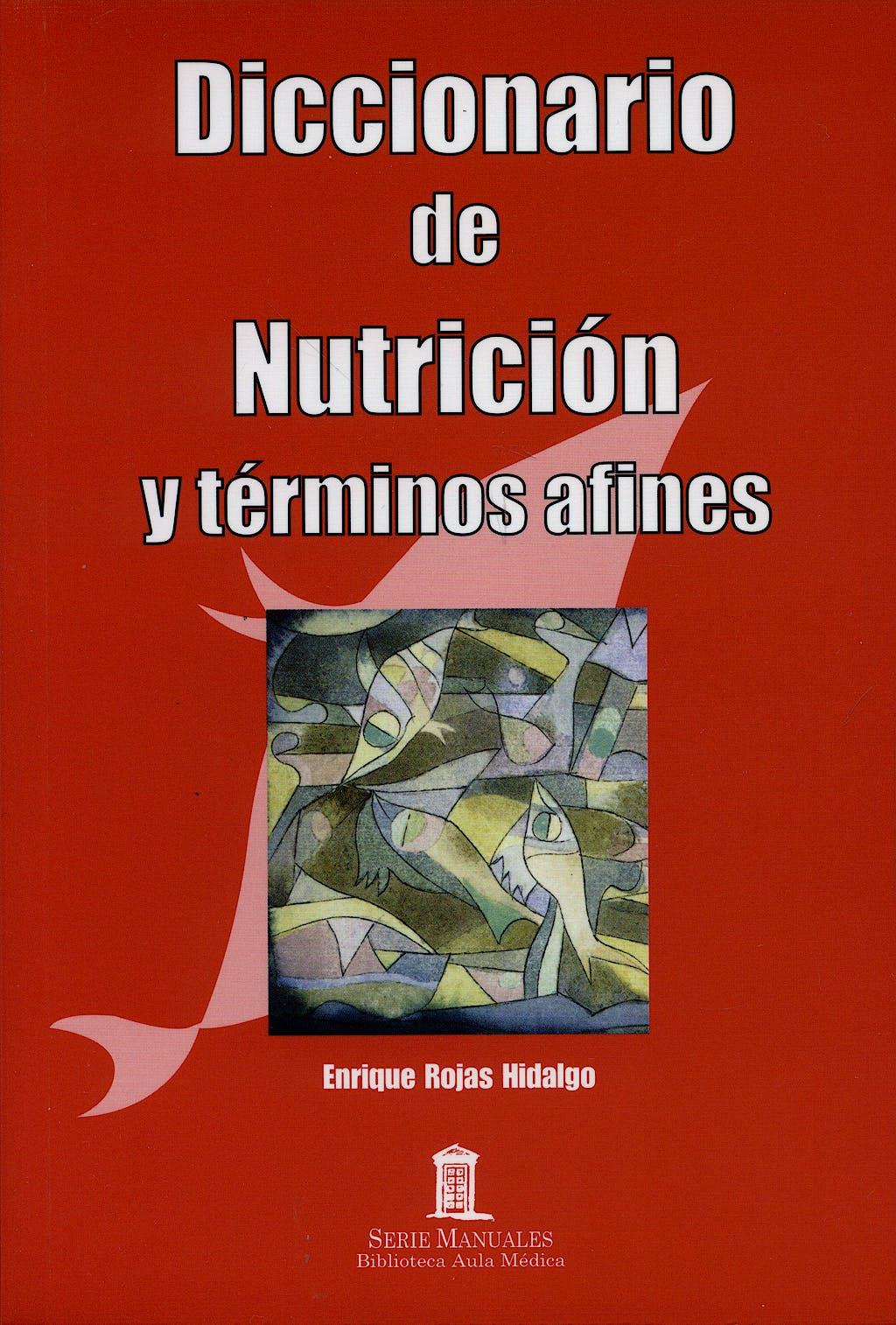 Portada del libro 9788478854547 Diccionario de Nutricion y Terminos Afines