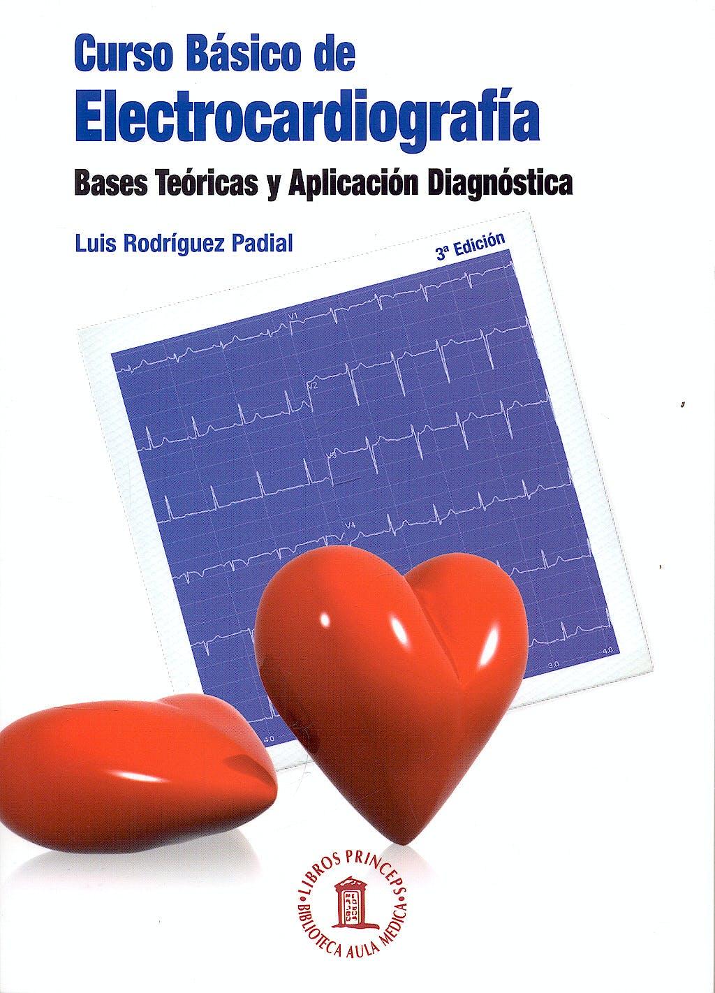 Portada del libro 9788478854707 Curso Básico de Electrocardiografía. Bases Teóricas y Aplicación Diagnóstica