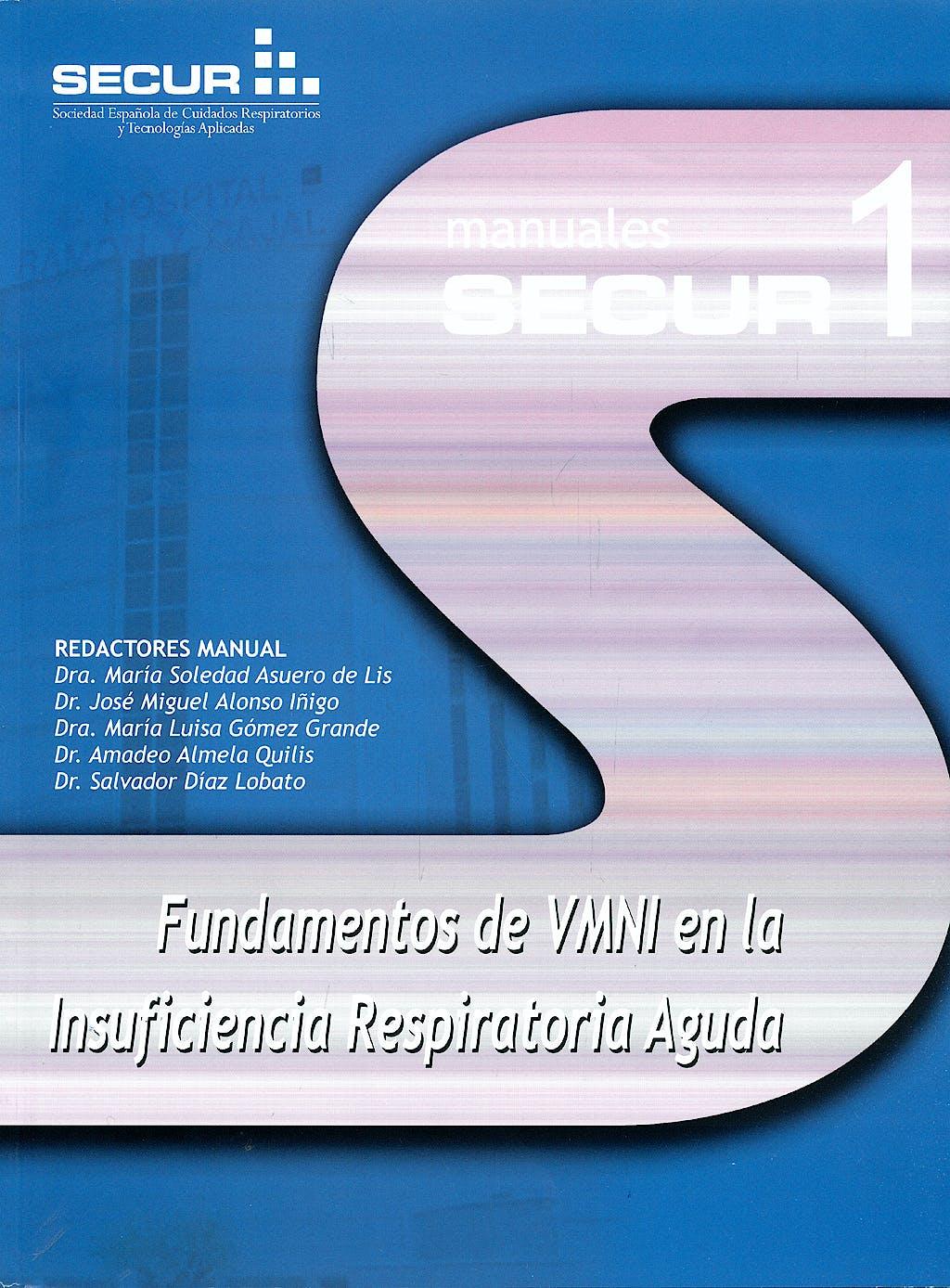 Portada del libro 9788478854783 Fundamentos de la Vmni en la Insuficiencia Respiratoria Aguda. Manuales Secur 1