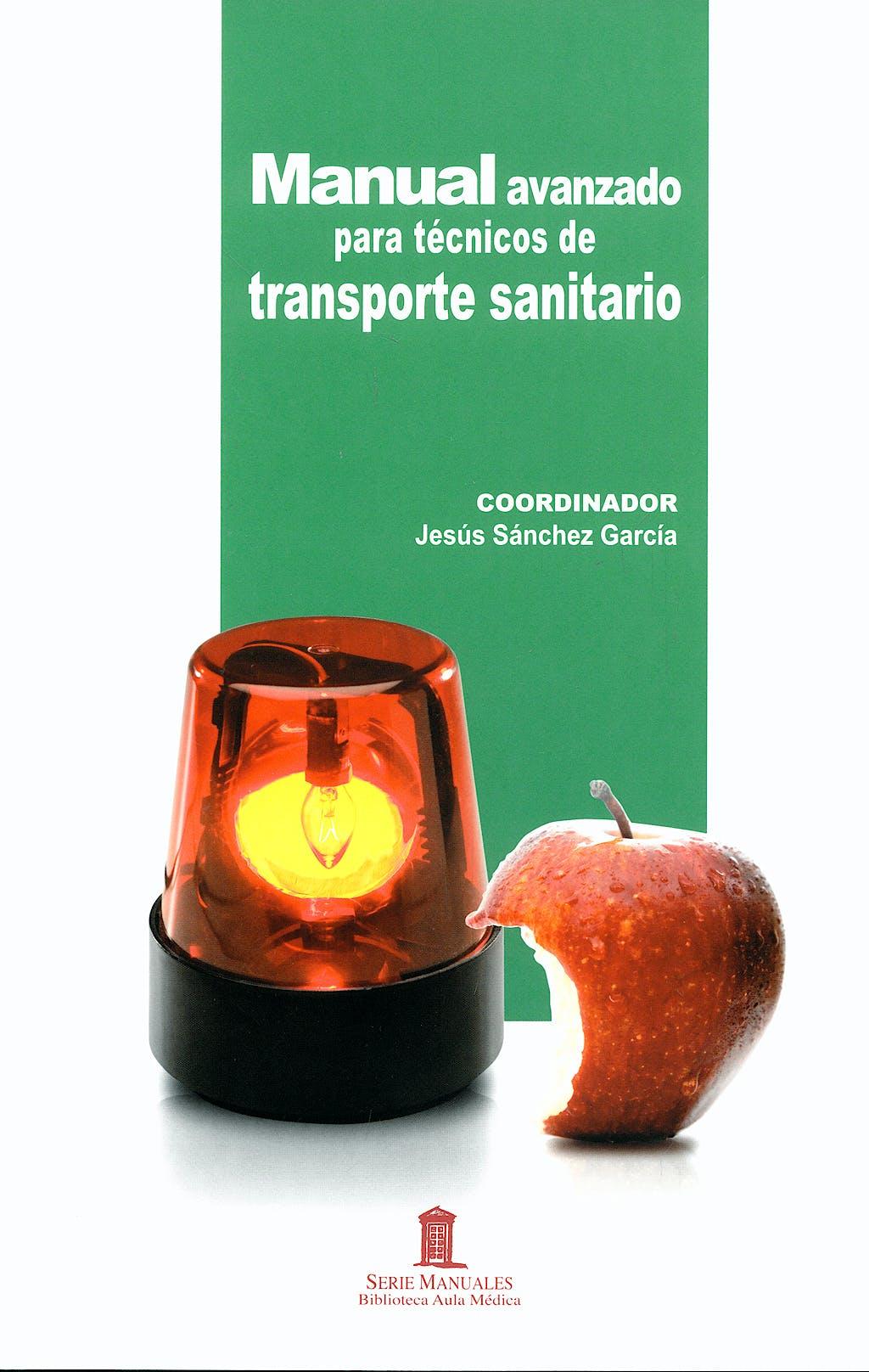 Portada del libro 9788478854790 Manual Avanzado para Tecnicos de Transporte Sanitario