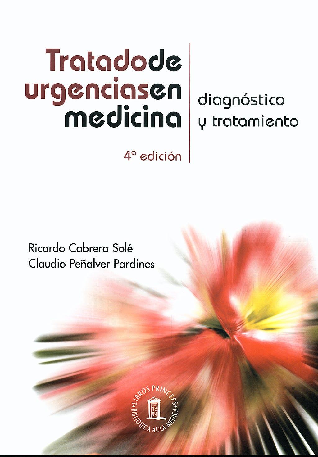 Portada del libro 9788478854882 Tratado de Urgencias en Medicina. Diagnóstico y Tratamiento