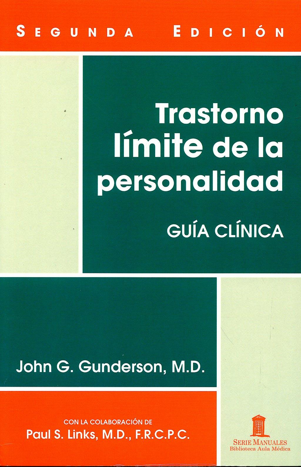Portada del libro 9788478855001 Trastorno Límite de la Personalidad. Guía Clínica