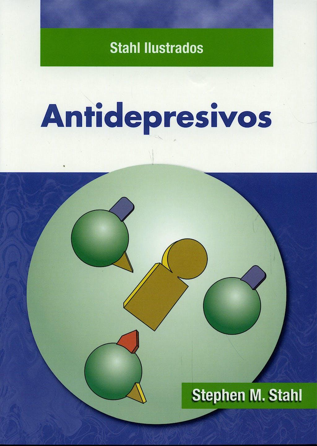Portada del libro 9788478855117 Antidepresivos. Stahl Ilustrados