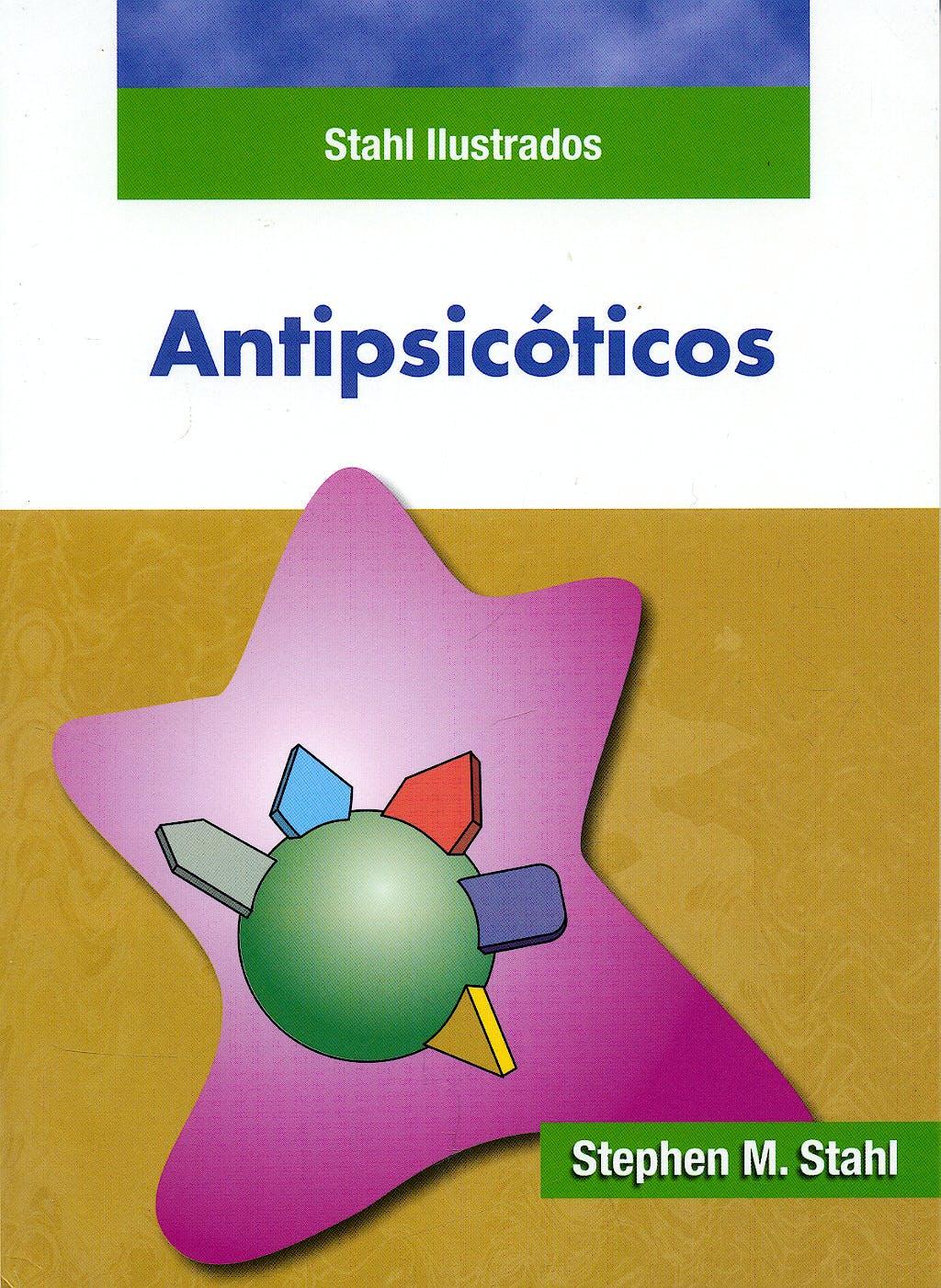 Portada del libro 9788478855162 Antipsicóticos. Stahl Ilustrados