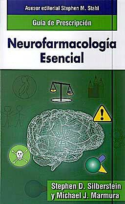 Portada del libro 9788478855315 STAHL Neurofarmacología Esencial. Guía de Prescripción