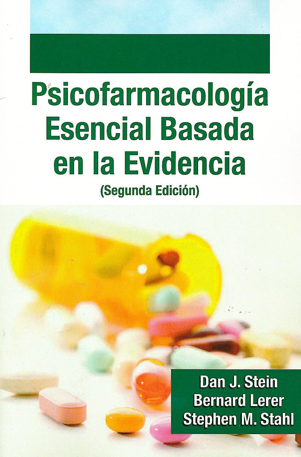 Portada del libro 9788478855742 Psicofarmacología Esencial Basada en la Evidencia