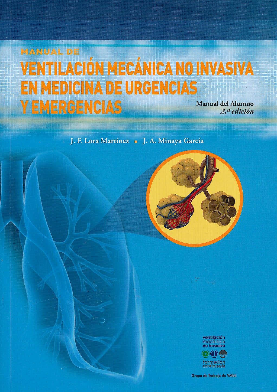 Portada del libro 9788478855889 Ventilación Mecánica no Invasiva en Medicina de Urgencias y Emergencias