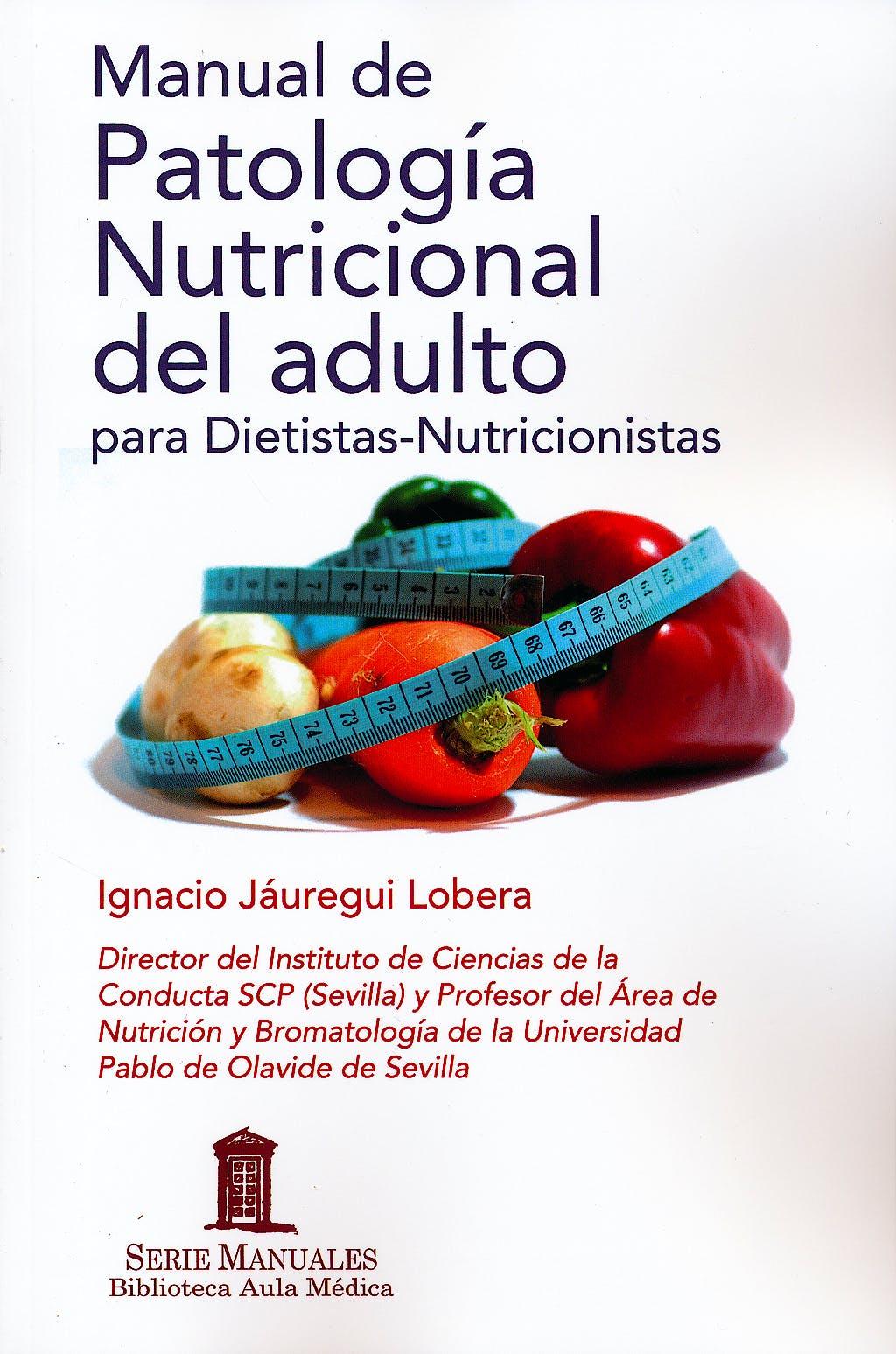 Portada del libro 9788478855995 Manual de Patología Nutricional del Adulto para Dietistas-Nutricionistas