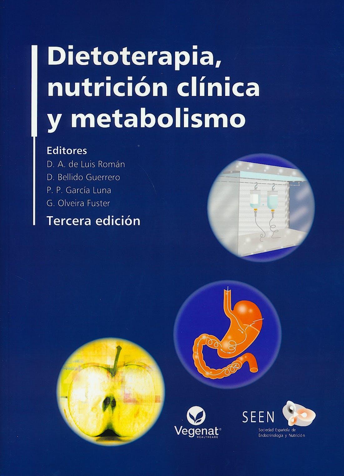 Portada del libro 9788478856213 Dietoterapia, Nutrición Clínica y Metabolismo