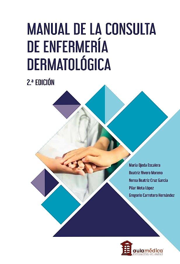 Portada del libro 9788478856268 Manual de la Consulta de Enfermería Dermatológica