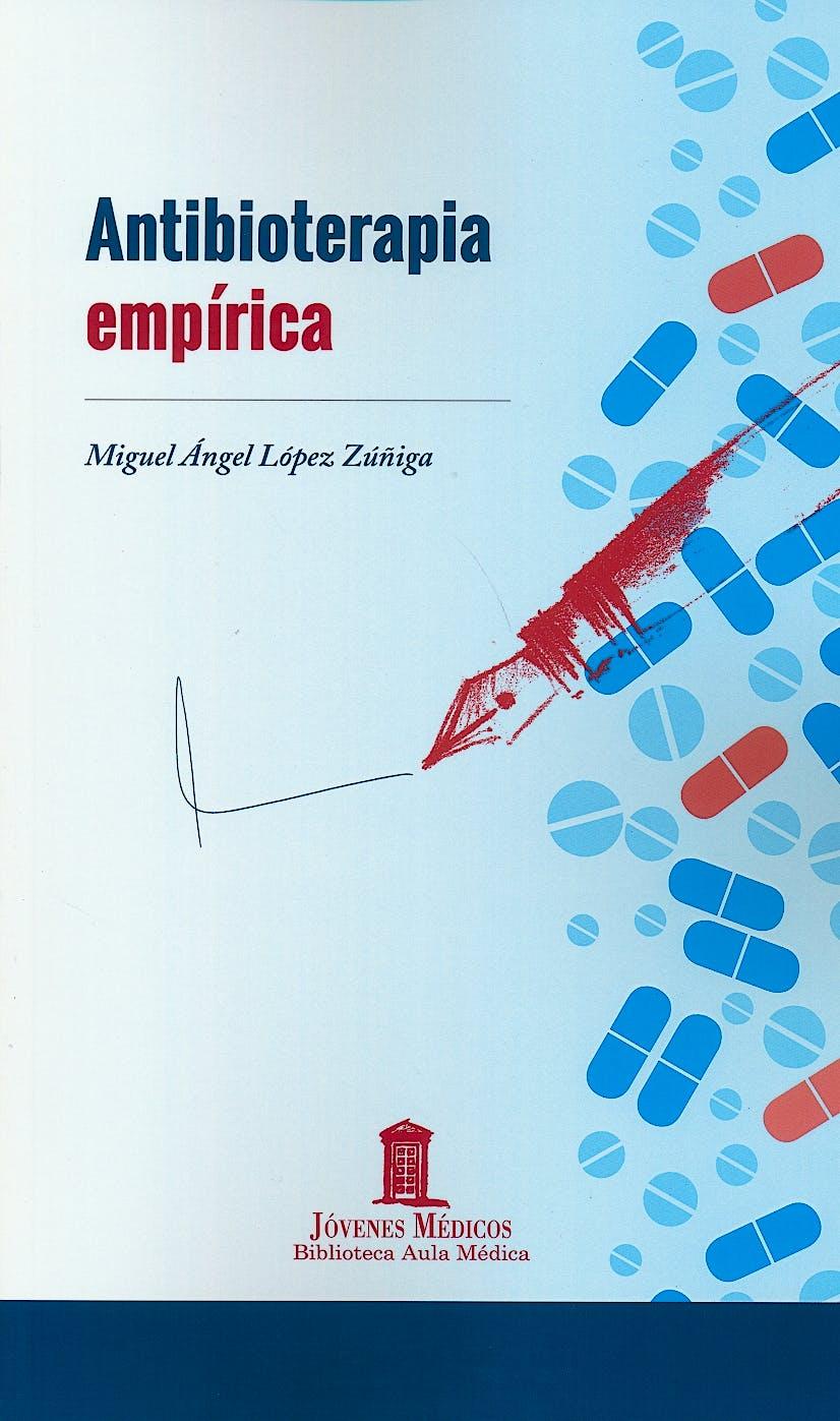 Portada del libro 9788478856510 Antibioterapia Empírica