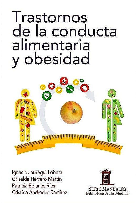 Portada del libro 9788478856626 Trastornos de la Conducta Alimentaria y Obesidad